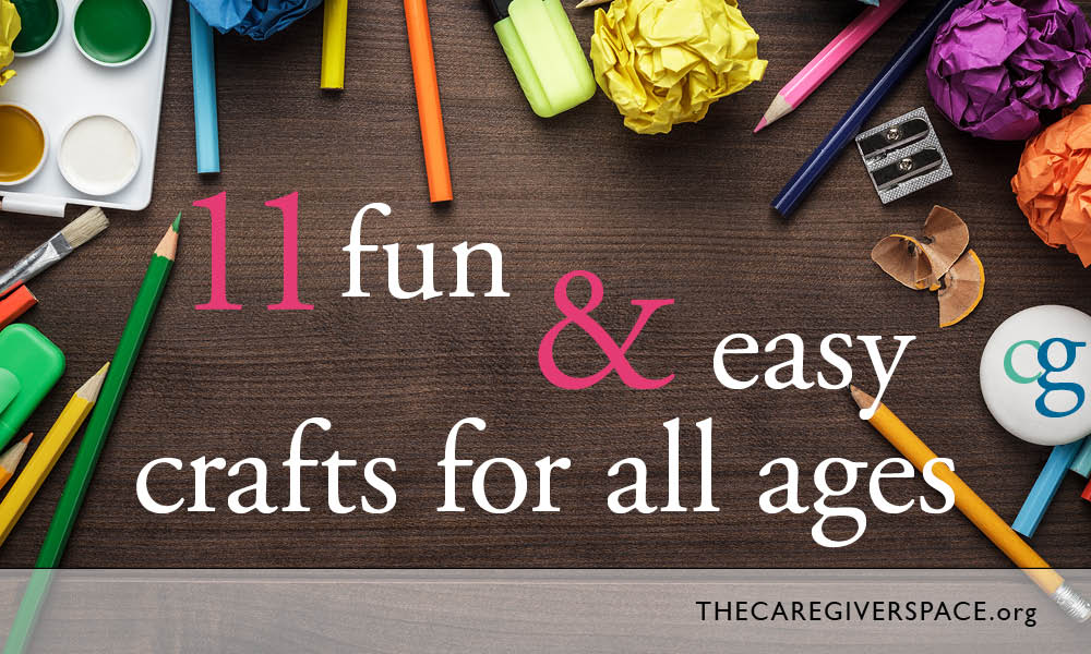 11 fun & easy crafts for all ages