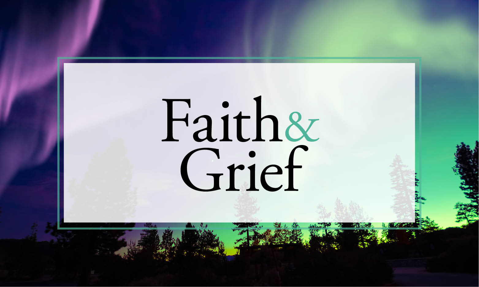 faith and grieving