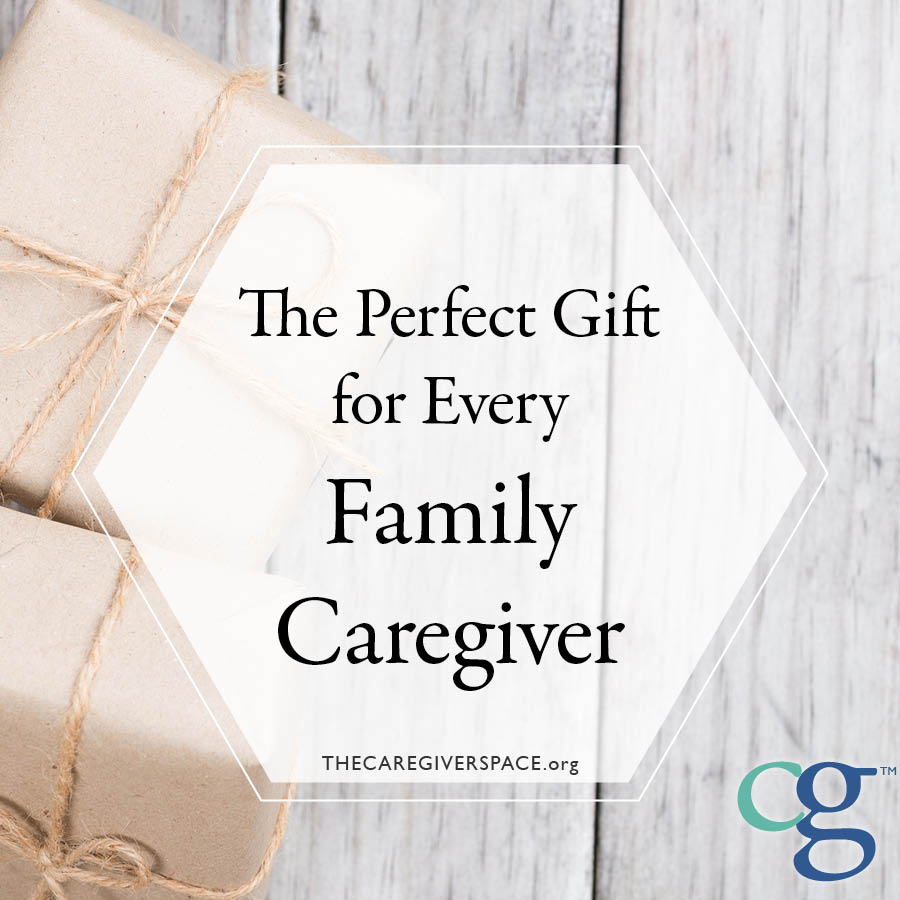 perfect gift for family caregivers
